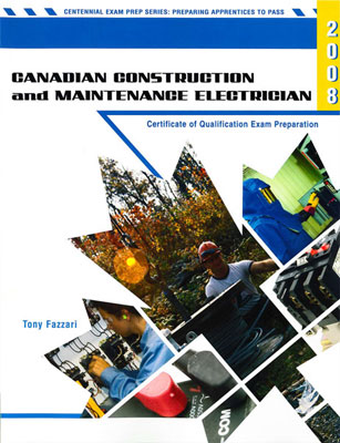 Canadian Construction and Maintenance Electrician: Certificate of Qualification Exam Preparation
