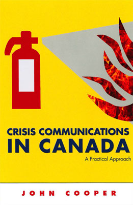 Crisis Communications in Canada: A Practical Approach (Second Edition)