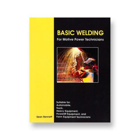 Basic Welding for Motive Power Technicians